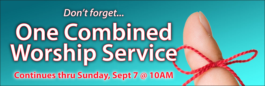 One Combined Service at 10 AM