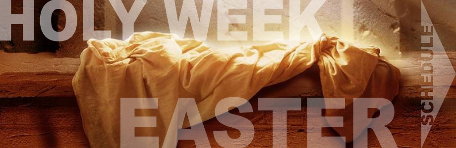 Holy Week & Easter Sunday Services